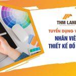 THM Land tuyển dụng vị trí nhân viên thiết kế đồ họa