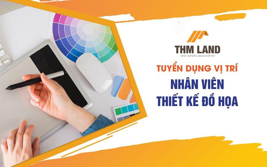 THM Land tuyển dụng Nhân viên thiết kế đồ họa